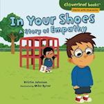 In Your Shoes (Cloverleaf Books Stories with Character)
