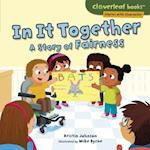 In It Together (Cloverleaf Books Stories with Character)