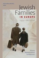Jewish Families in Europe, 1939-Present (HBI Series on Jewish Women)