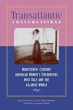 Transatlantic Conversations (Becoming Modern-New Nineteenth-Century Studies)