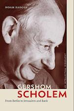 Gershom Scholem (The Tauber Institute Series for the Study of European Jewry)