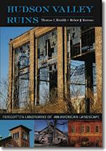 Hudson Valley Ruins