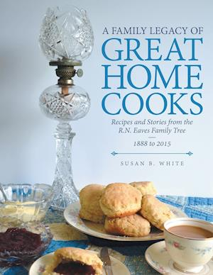 A Family Legacy of Great Home Cooks