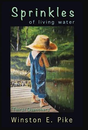 """Sprinkles of Living Water: """"Thirst Quenchers"""""""