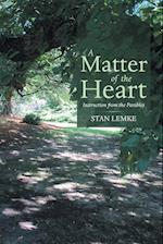 A Matter of the Heart: Instruction from the Parables af Stan Lemke