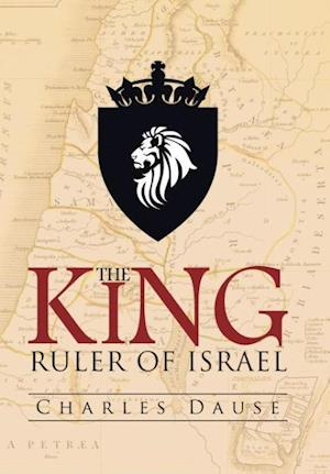 The King: Ruler of Israel