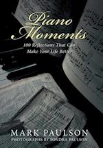Piano Moments: 100 Reflections That Can Make Your Life Better af Mark Paulson
