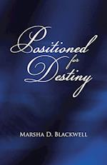 Positioned For Destiny af Marsha D. Blackwell