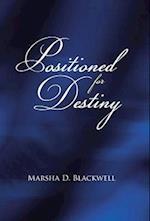Positioned For Destiny af Marsha D. Blackwell