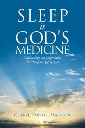 Sleep Is God's Medicine