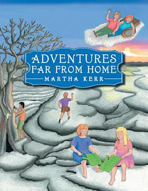 Bog, paperback Adventures Far from Home af Martha Kerr