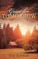 Grace for Tomorrow af Eva Schmidt