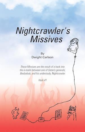 Bog, hæftet Nightcrawler's Missives af Dwight Carlson