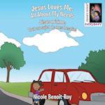 Jesus Loves Me / Jésus m'aime: All About My Needs / Tout au sujet de mes besoins