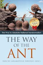 THE WAY OF THE ANT: THE WAY TO ABSOLUTE NATIONAL TRANSFORMATION