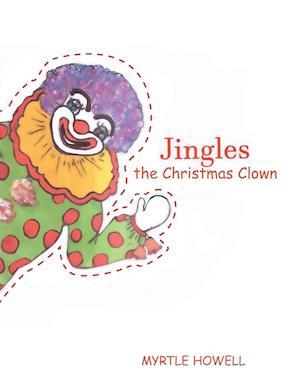 Bog, hæftet Jingles the Christmas Clown af Myrtle Howell