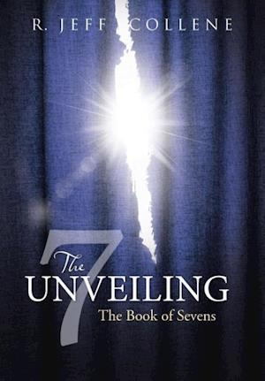 Bog, hardback The Unveiling af R. Jeff Collene
