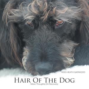 Bog, paperback Hair of the Dog af Heidi Heath Garwood