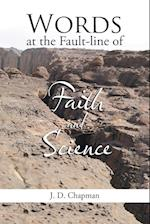 Words at the Fault-Line of Faith and Science