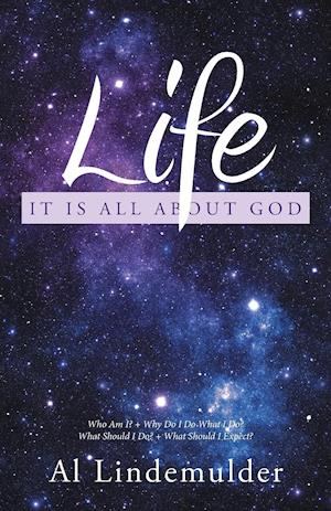 Life: It Is All About God