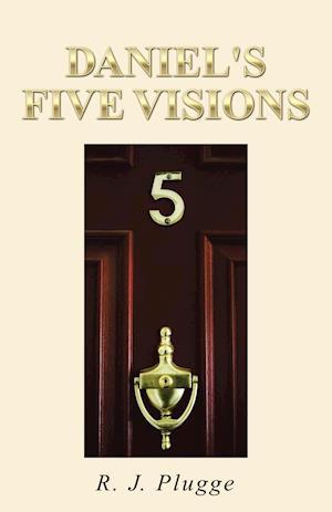 Bog, hæftet Daniel's Five Visions af R. J. Plugge