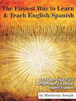 The Easiest Way to Learn and Teach English/Spanish