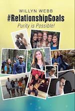 #RelationshipGoals: Purity is Possible!