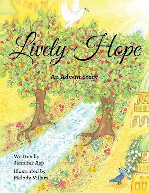 Bog, hæftet Lively Hope: An Advent Story af Jennifer Asp