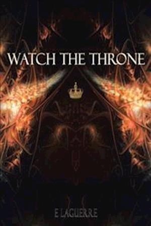 Bog, paperback Watch the Throne af E Laguerre