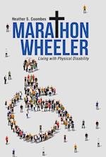 Marathon Wheeler: Living with Physical Disability af Heather S. Coombes