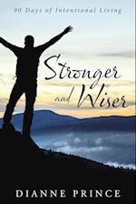 Stronger and Wiser: 90 Days of Intentional Living af Dianne Prince