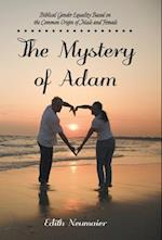 The Mystery of Adam: Biblical Gender Equality Based on the Common Origin of Male and Female af Edith Neumaier