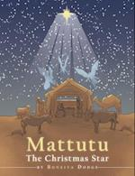 Mattutu the Christmas Star