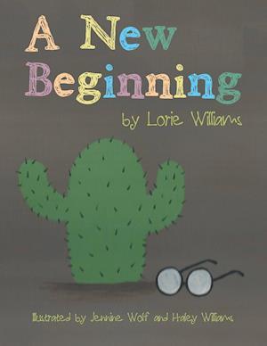 Bog, hæftet A New Beginning af Lorie Williams