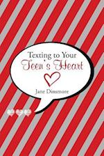 Texting to Your Teen's Heart