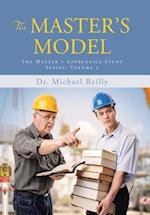 The Master's Model: The Master's Apprentice Study Series: Volume 2 af Dr. Michael Reilly