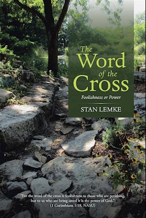 Bog, paperback The Word of the Cross af Stan Lemke