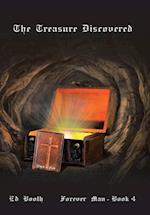 The Treasure Discovered: Forever Man - Book 4