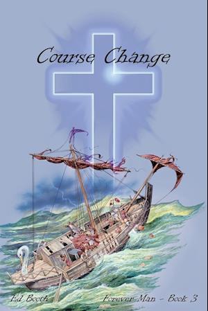 Bog, hæftet Course Change: Forever Man - Book 3 af Ed Booth