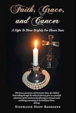 Faith, Grace, and Cancer