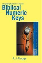 Biblical Numeric Keys: Interpreting Numbers in Scripture