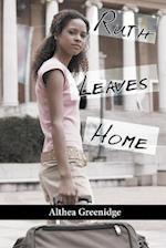 Ruth Leaves Home