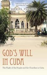 God's Will in Cuba