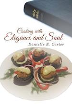 Cooking with Elegance and Soul