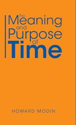 The Meaning and Purpose of Time
