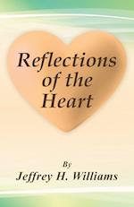 Reflections of the Heart af Jeffrey H. Williams