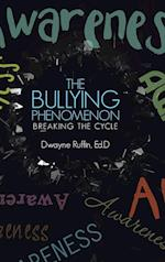 The Bullying Phenomenon: Breaking the Cycle