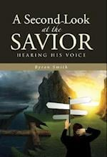 A Second Look at the Savior: Hearing His Voice