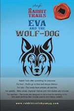 Rabbit Trails: Eva and the Wolf-Dog / Andry and the Lemur
