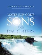 Water for God's Sons and Daughters